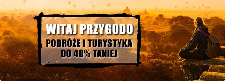 Podróże i turystyka do 40% taniej!