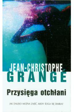 Przysięga otchłani Jean Christophe-Grange|Grange Jean-Christophe