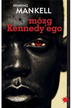 Mózg Kennedy`ego Henning Mankell