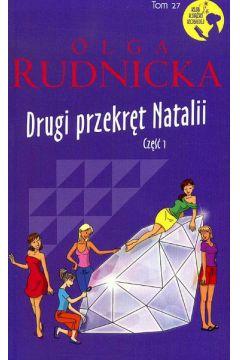 Drugi przekręt Natalii część 1 Olga Rudnicka