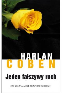 Jeden fałszywy ruch Harlan Coben