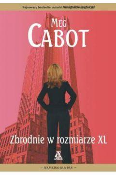 Zbrodnie w rozmiarze XL Meg Cabot