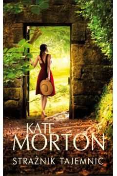 Strażnik tajemnic Kate Morton