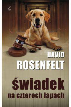 Świadek na czterech łapach David Rosenfelt
