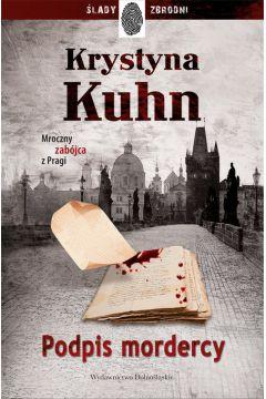 Podpis mordercy Krystyna Kuhn