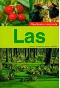 Las Spotkania z przyrod�