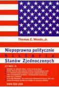 Niepoprawna politycznie historia Stan�w Zjednoczonych