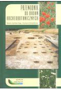 Przewodnik do bada� archeobotanicznych
