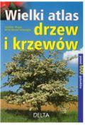 Wielki atlas drzew i krzew�w