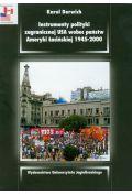 Instrumenty polityki zagranicznej USA wobec pa�stw Ameryki �aci�skiej 1945-2000