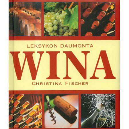 Znalezione obrazy dla zapytania Christina Fischer Leksykon Daumonta - Wina