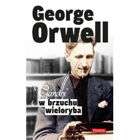 a p george orwell gandhi Orwell's reflections on saint gandhi gita v pai department of history university of wisconsin-la crosse, usa abstract in 1949, george orwell published reflections on gandhi, in which he offers a posthumous portrait of the indian independence leader.