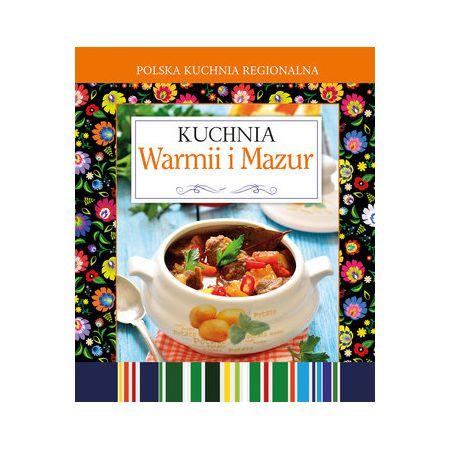 polska kuchnia regionalna kuchnia warmii i mazur w