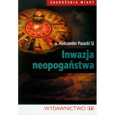 Inwazja Neopoganstwa Ksiazka W Ksiegarni TaniaKsiazkapl