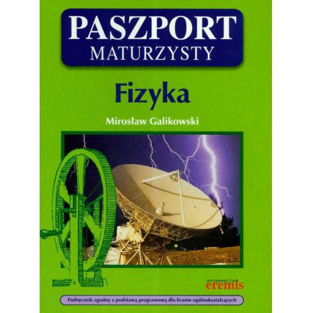 Znalezione obrazy dla zapytania Mirosław Galikowski Paszport Maturzysty - Fizyka