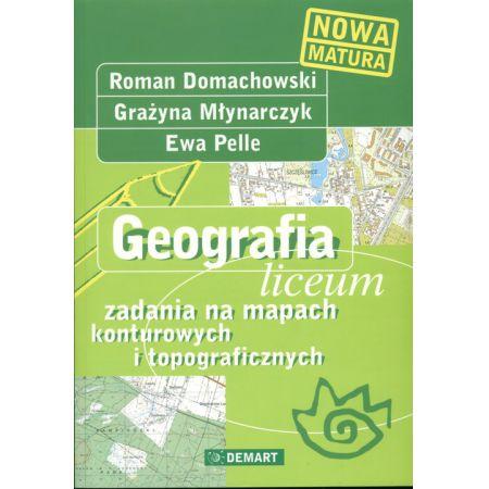 Znalezione obrazy dla zapytania Roman Domachowski Grażyna Młynarczyk Ewa Pelle Geografia. Zadania na mapach konturowych i topograficznych - liceum