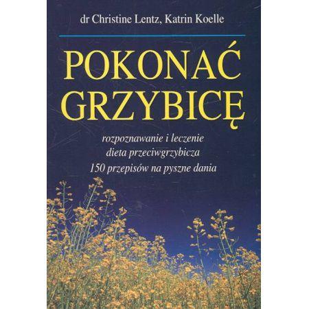 Znalezione obrazy dla zapytania Christine Lentz Katrin Koelle : Pokonać grzybicę