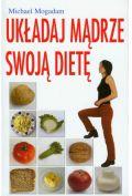Układaj mądrze swoją dietę - Mogadam Michael