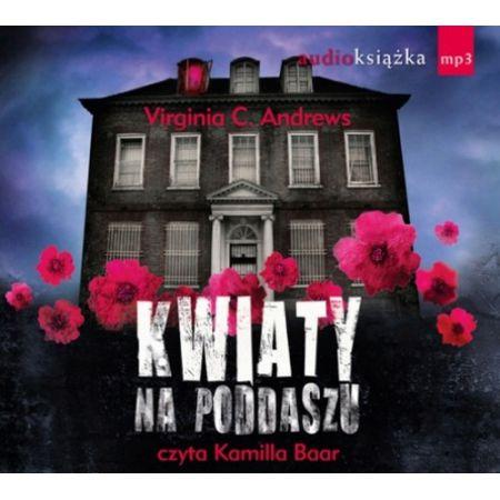 Kwiaty Na Poddaszu Audiobook Mp3 W Sklepie Taniaksiazka Pl