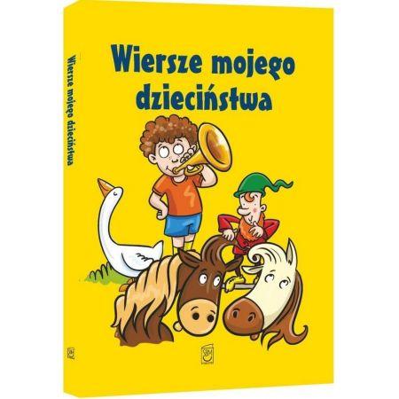 Wiersze Mojego Dzieciństwa