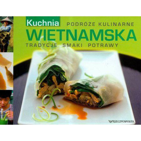 Kuchnia Wietnamska Podróże Kulinarne T1