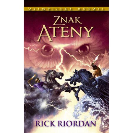 Riordan Rick Olimpijscy Herosi Tom 3 Znak Ateny