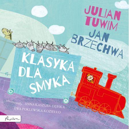 Klasyka Dla Smyka Julian Tuwim I Jan Brzechwa
