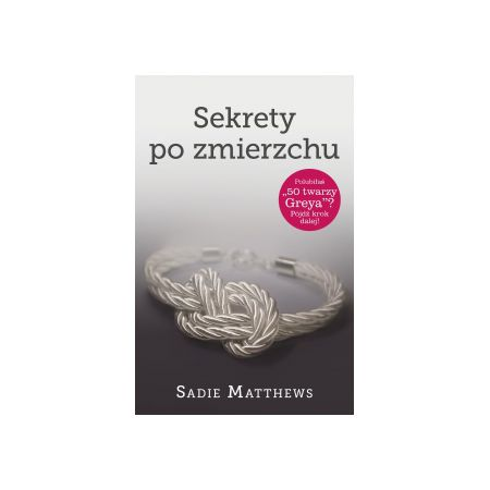 """Znalezione obrazy dla zapytania: Sekrety po zmierzchu Autor: Sadie Matthews"""""""