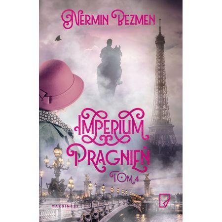 Znalezione obrazy dla zapytania: Imperium pragnień. Szura. Paryż. Nermin Bezmen