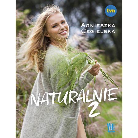 Naturalnie 2 (Agnieszka Cegielska) książka w księgarni TaniaKsiazka.pl