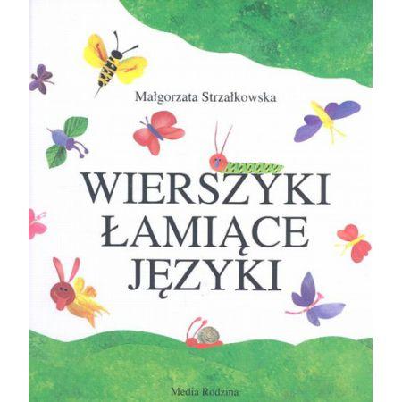 Wierszyki łamiące Języki Małgorzata Strzałkowska