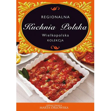 Kuchnia Polska Kuchnia Wielkopolska