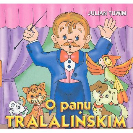 O Panu Tralalińskim Tuwim Julian Twarda Oprawa