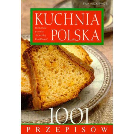 Kuchnia Polska 1001 Przepisów Beżowa Aszkiewicz Ewa