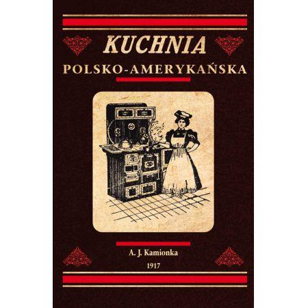 Kuchnia Polsko Amerykańska