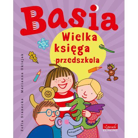 """Znalezione obrazy dla zapytania: """"Basia – Wielką księga przedszkola"""""""