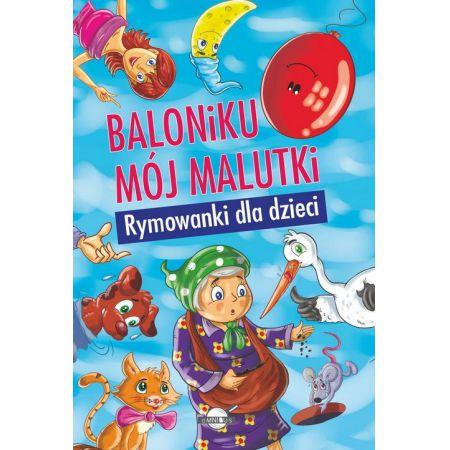 Baloniku Mój Malutki Rymowanki Dla Dzieci