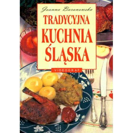 Tradycyjna Kuchnia śląska