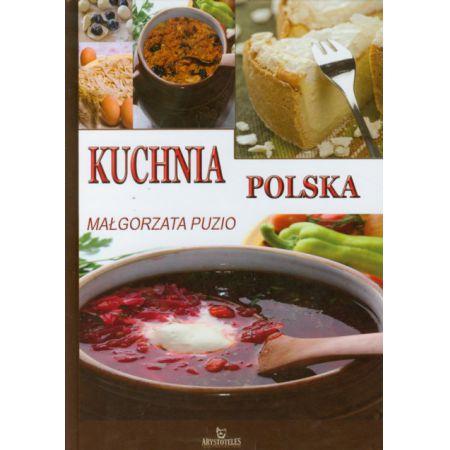 Kuchnia Polska Puzio Malgorzata Malgorzata Puzio Ksiazka W Ksiegarni Taniaksiazka Pl