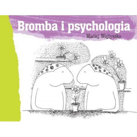 Bromba i psychologia (Maciej Wojtyszko) książka w księgarni TaniaKsiazka.pl