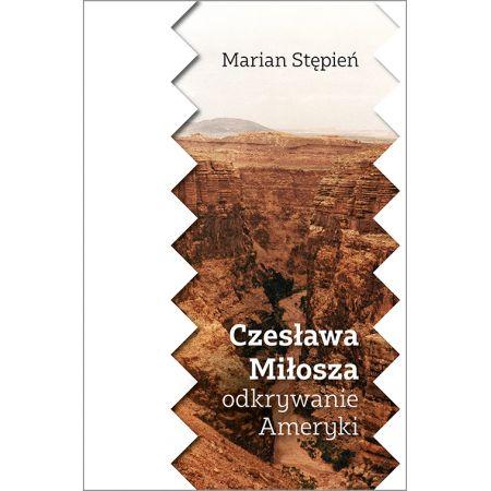 Czesława Miłosza Odkrywanie Ameryki
