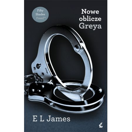 Nowe oblicze Greya (E L James) książka w księgarni TaniaKsiazka.pl