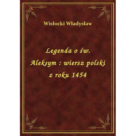 Legenda O św Aleksym Wiersz Polski Z Roku 1454