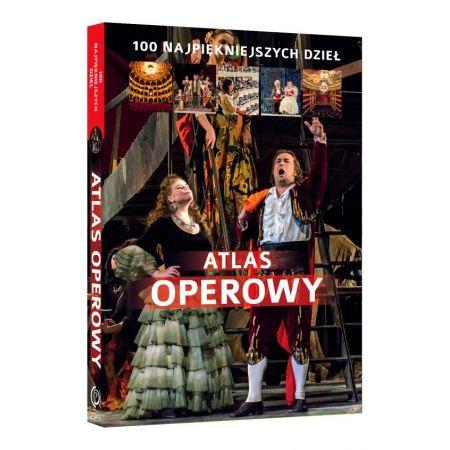Atlas Operowy 100 Najpiękniejszych Dzieł