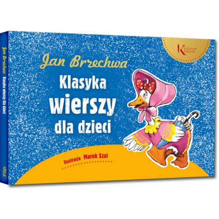 Jan Brzechwa Klasyka Wierszy Dla Dzieci