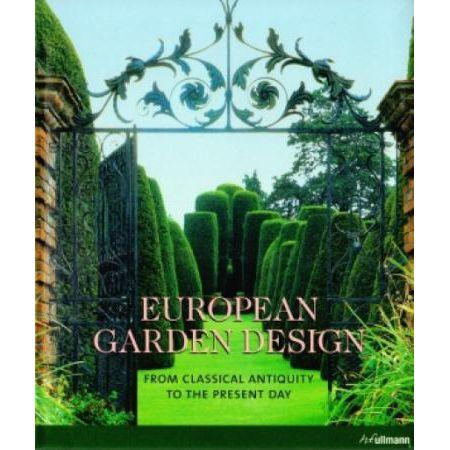 European Garden Design From Classical Antiquity To The Present Day Ehrenfried Kluckert W Sklepie Taniaksiazka Pl