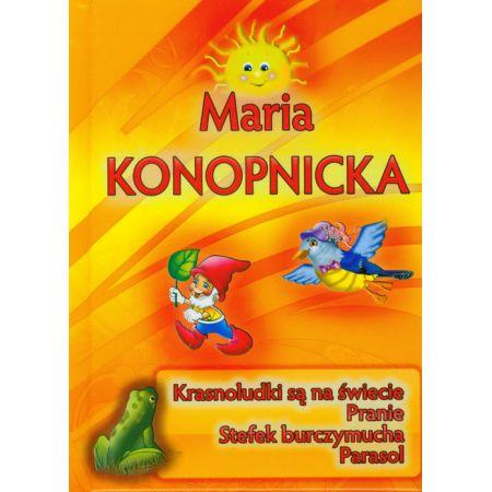 Maria Konopnicka Krasnoludki Są Na świecie Iwona