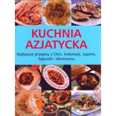 Kuchnia Azjatycka Najlepsze Przepisy