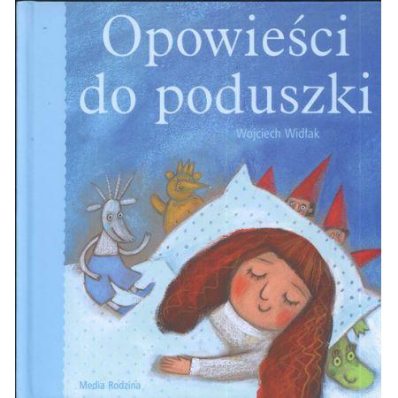 Opowieści Do Poduszki Wojciech Widłak