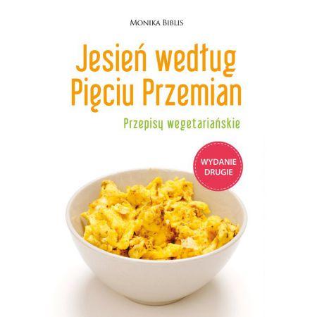 Jesien Wedlug Pieciu Przemian Monika Biblis Ksiazka W Ksiegarni Taniaksiazka Pl